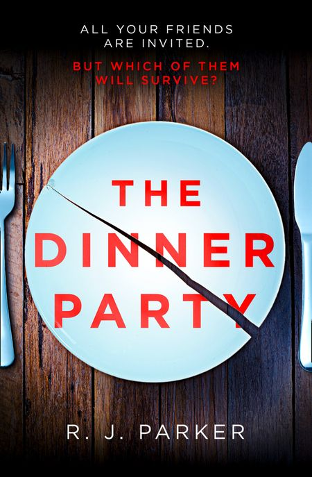 The Dinner Party - R. J. Parker
