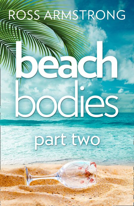 Beach Bodies: Part Two - Ross Armstrong