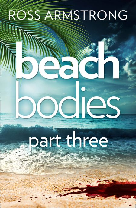 Beach Bodies: Part Three - Ross Armstrong