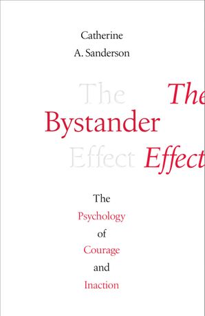 the-bystander-effect-the-psychology-of-courage-and-inaction