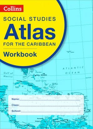 Collins Social Studies Atlas for the Caribbean Workbook Paperback First edition by No Author