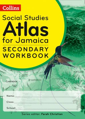 Collins Social Studies Atlas for Jamaica Workbook for grades 7, 8 & 9 Paperback First edition by