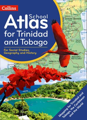 Collins School Atlas for Trinidad and Tobago Paperback First edition by No Author