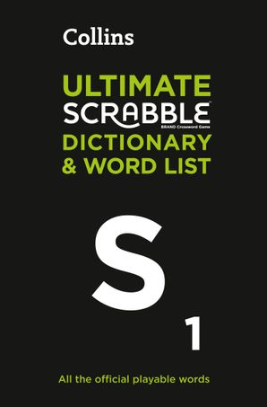 Collins Ultimate Scrabble Dictionary and Word List: All the official playable words, plus tips and strategy eBook  by No Author