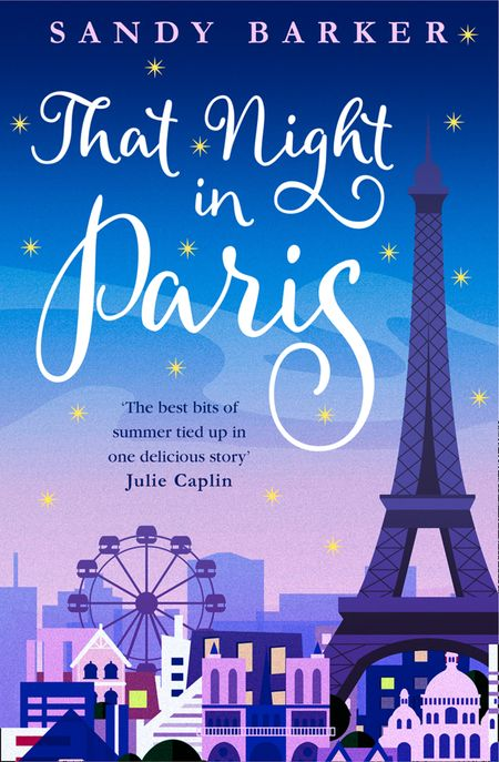 That Night In Paris (The Holiday Romance, Book 2) - Sandy Barker