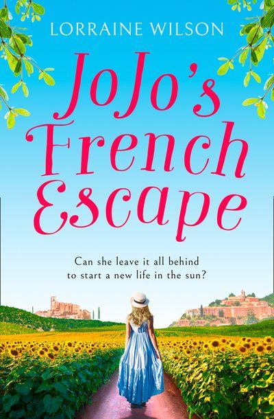 Jojo's French Escape (A French Escape, Book 3) - Lorraine Wilson
