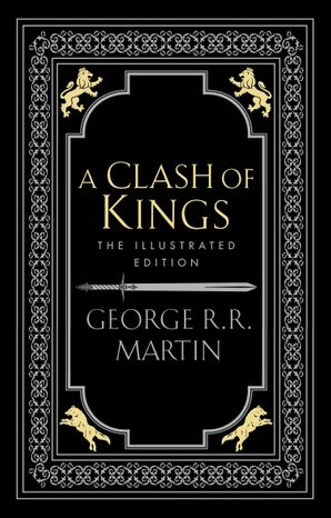 A Clash of Kings (A Song of Ice and Fire, Book 2) Hardcover Illustrated edition by