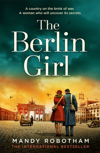 The Berlin Girl - Mandy Robotham
