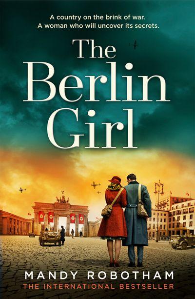 The Berlin Girl - Mandy Robotham