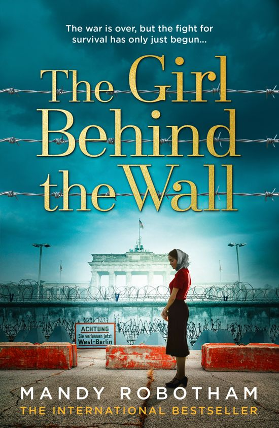 The Girl Behind the Wall - Mandy Robotham