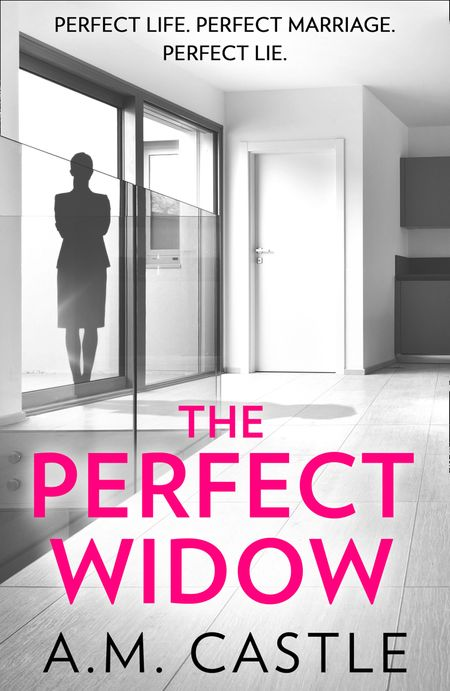 The Perfect Widow - A.M. Castle