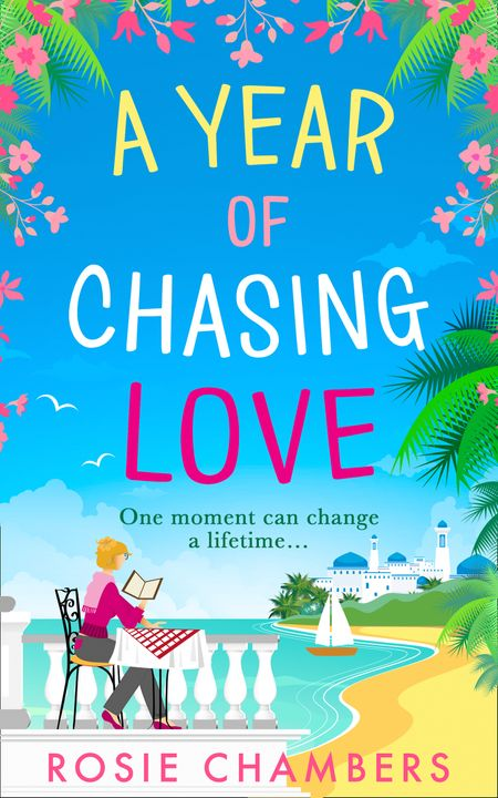 A Year of Chasing Love - Rosie Chambers