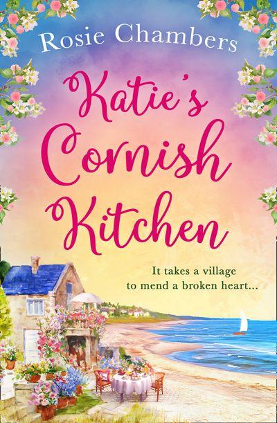Katie's Cornish Kitchen - Rosie Chambers