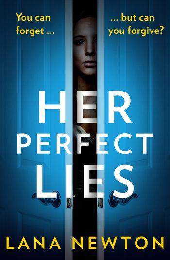 Her Perfect Lies - Lana Newton