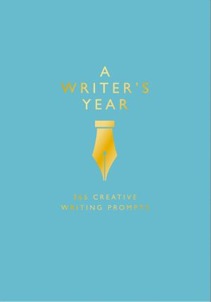 A Writer's Year: 365 Creative Writing Prompts Paperback  by Emma Bastow