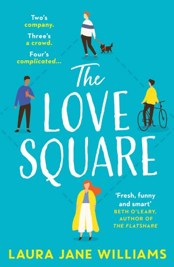 The Love Square - Laura Jane Williams