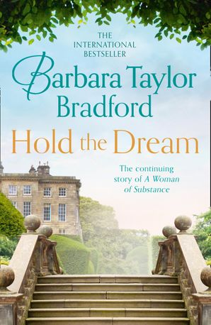 Hold the Dream Paperback  by Barbara Taylor Bradford