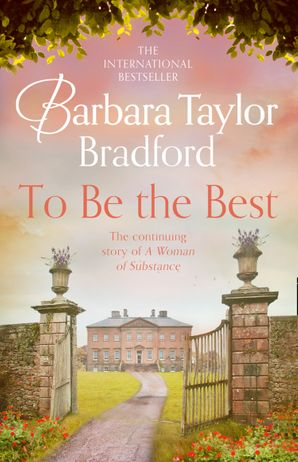 To Be the Best Paperback  by Barbara Taylor Bradford