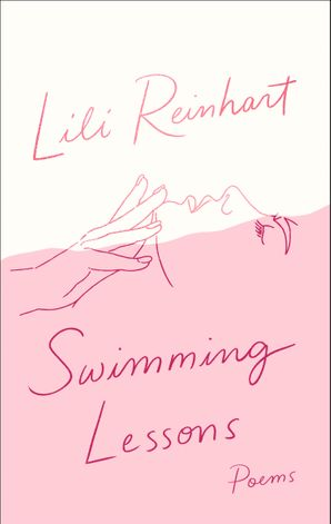 Swimming Lessons: Poems Paperback  by Lili Reinhart