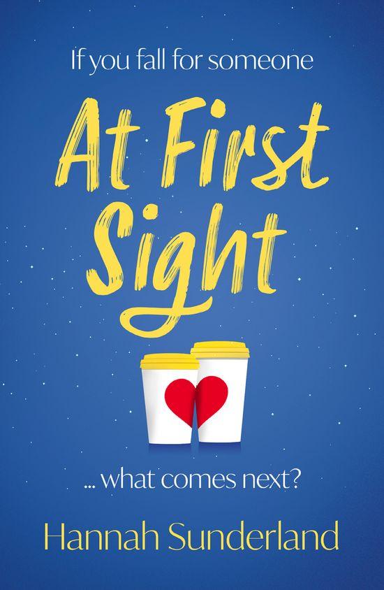 At First Sight - Hannah Sunderland