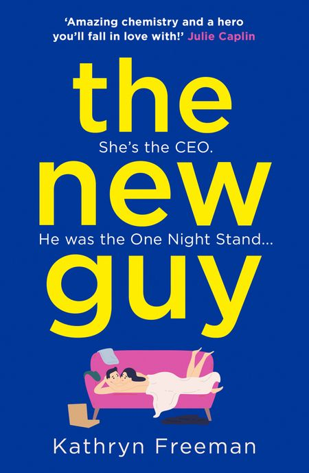 The New Guy (The Kathryn Freeman Romcom Collection, Book 1) - Kathryn Freeman