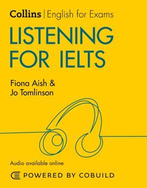 Listening for IELTS: IELTS 5-6+ (B1+) (Collins English for IELTS)