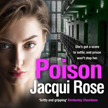 Poison - Jacqui Rose, Read by Annie Aldington