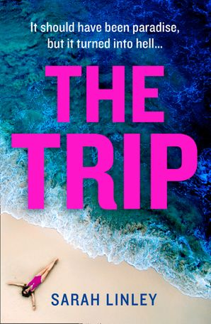 The Beach Paperback  by Sarah Linley