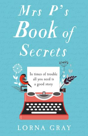 Mrs P's Book of Secrets Paperback  by Lorna Gray