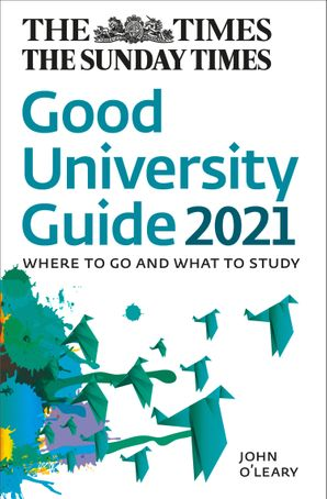 the-times-good-university-guide-2021-where-to-go-and-what-to-study