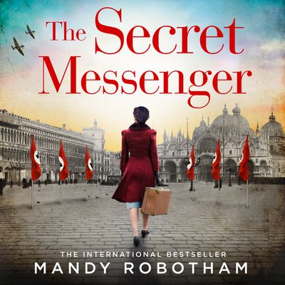 The Secret Messenger - Mandy Robotham, Read by To Be Announced