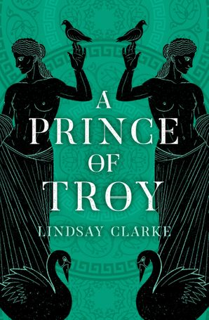 a-prince-of-troy-the-troy-quartet-book-1
