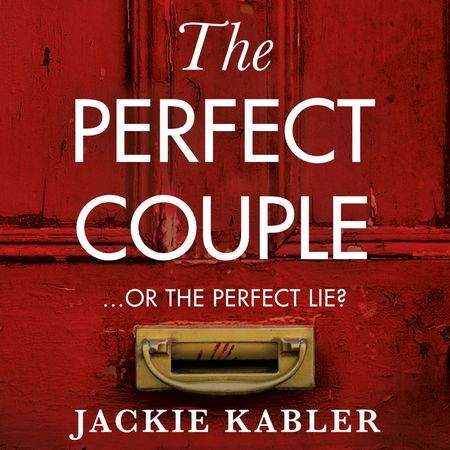 The Perfect Couple - Jackie Kabler, Read by Elaine Claxton and Hattie Ladbury