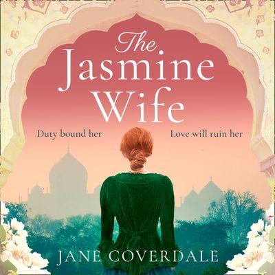 The Jasmine Wife - Jane Coverdale, Read by Stephanie Beattie