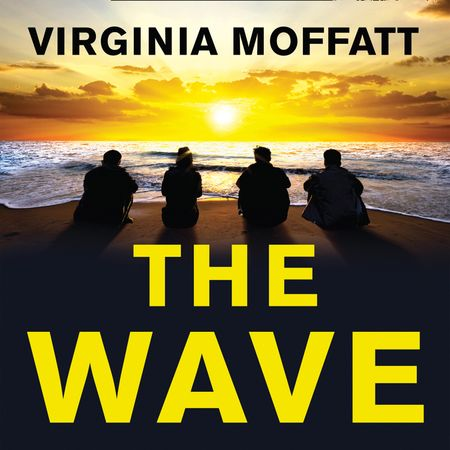 The Wave - Virginia Moffatt, Read by Danielle Farrow