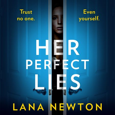 Her Perfect Lies - Lana Newton, Read by Jan Cramer