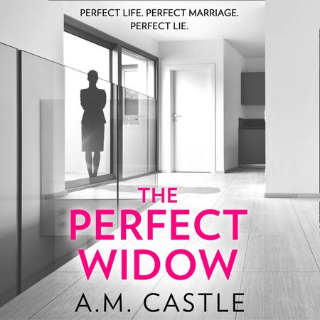 The Perfect Widow - A.M. Castle, Read by Imogen Church and Rebecca Courtney