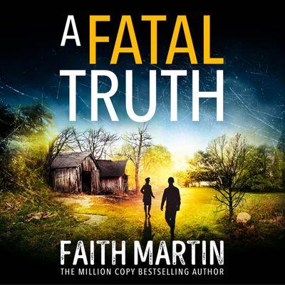 A Fatal Truth (Ryder and Loveday, Book 5) - Faith Martin, Read by Stephanie Racine
