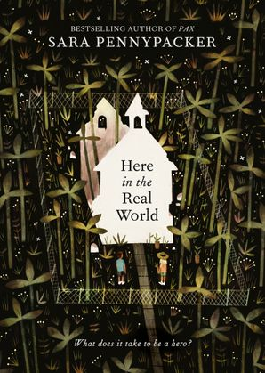 Here in the Real World Paperback  by Sara Pennypacker