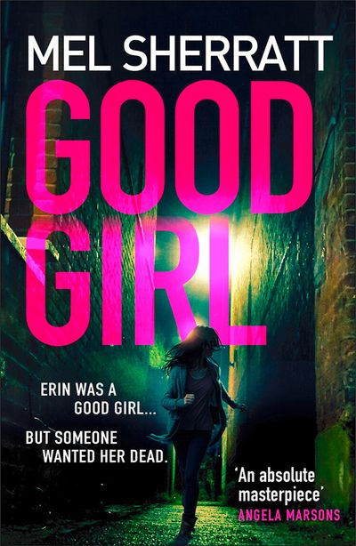 Good Girl - Mel Sherratt