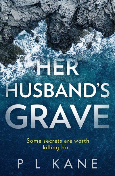 Her Husband's Grave - P L Kane