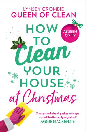 How To Clean Your House at Christmas Hardcover  by