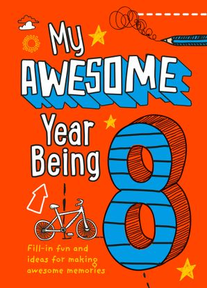 My Awesome Year being 8 Hardcover  by No Author