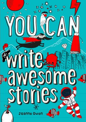 You can write awesome stories Paperback  by
