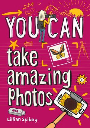 you-can-take-amazing-photos