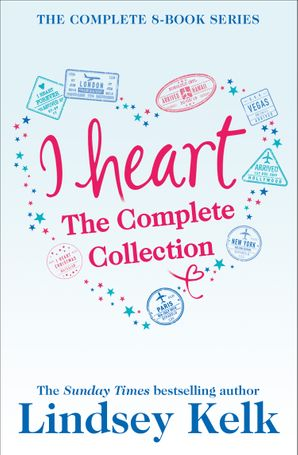 Lindsey Kelk 8-Book 'I Heart' Collection: I Heart New York, I Heart Hollywood, I Heart Paris, I Heart Vegas, I Heart London, I Heart Christmas, I Heart Forever, I Heart Hawaii eBook  by Lindsey Kelk