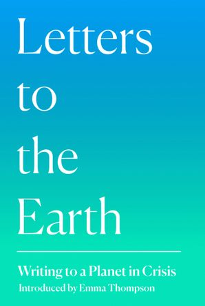 letters-to-the-earth-writing-to-a-planet-in-crisis