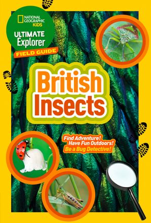 british-insects-find-adventure-have-fun-outdoors-be-a-bug-detective-ultimate-explorer-field-guides
