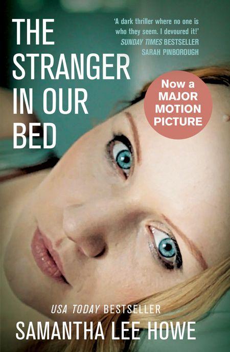 The Stranger in Our Bed - Samantha Lee Howe