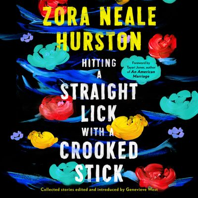 Hitting a Straight Lick with a Crooked Stick - Zora Neale Hurston, Read by Aunjanue Ellis
